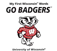 My First Wisconsin Words Go Badgers