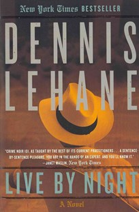 Live by Night by Dennis Lehane (9780062197757) - PaperBack - Crime Mystery & Thriller