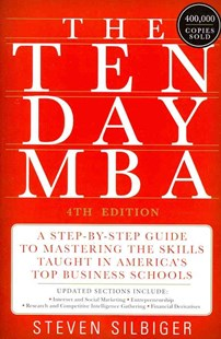 The Ten-Day MBA by Steven A. Silbiger (9780062199577) - PaperBack - Business & Finance Careers