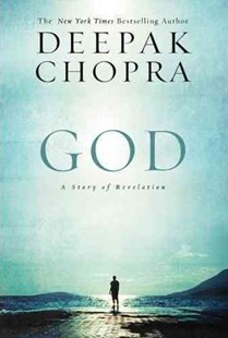 God: A Story of Revelation Large Print by Deepak Chopra (9780062201584) - PaperBack - Modern & Contemporary Fiction General Fiction