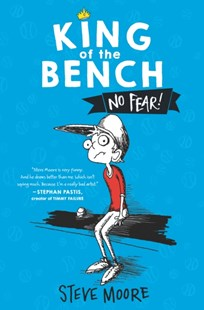 (ebook) King of the Bench: No Fear! - Children's Fiction