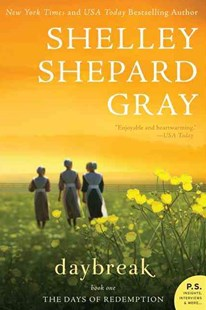 Daybreak by Shelley Shepard Gray (9780062204400) - PaperBack - Modern & Contemporary Fiction General Fiction