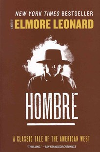 Hombre by Elmore Leonard (9780062206114) - PaperBack - Adventure Fiction Western