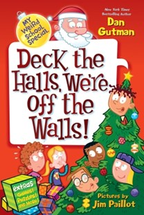 (ebook) My Weird School Special: Deck the Halls, We're Off the Walls! - Children's Fiction