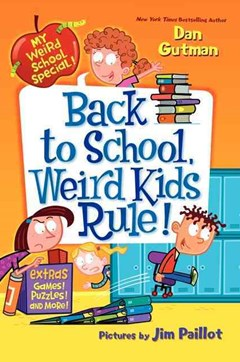 Back to School, Weird Kids Rule!