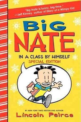 Big Nate -- In a Class by Himself