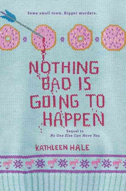 Nothing Bad Is Going to Happen