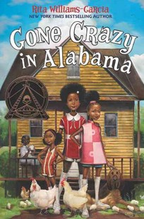 Gone Crazy in Alabama by Rita Williams-Garcia (9780062215871) - HardCover - Non-Fiction Family Matters