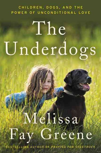 The Underdogs: Children, Dogs, and the Power of Unconditional Love