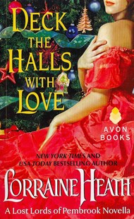 Deck the Halls with Love by Lorraine Heath (9780062219343) - PaperBack - Crime Mystery & Thriller