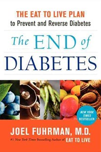End of Diabetes by Joel Fuhrman (9780062219978) - HardCover - Health & Wellbeing Diet & Nutrition