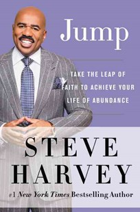 Jump: Take the Leap of Faith to Achieve Your Life of Abundance by Steve Harvey, Leah Lakins (9780062220356) - HardCover - Self-Help & Motivation Inspirational