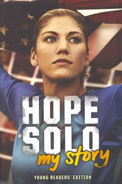 Hope Solo: My Story (Young Readers