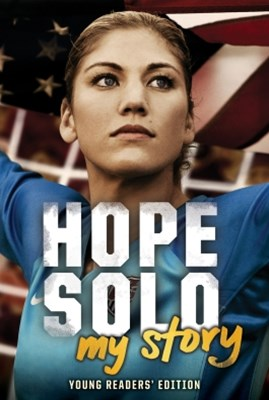 (ebook) Hope Solo: My Story Young Readers' Edition