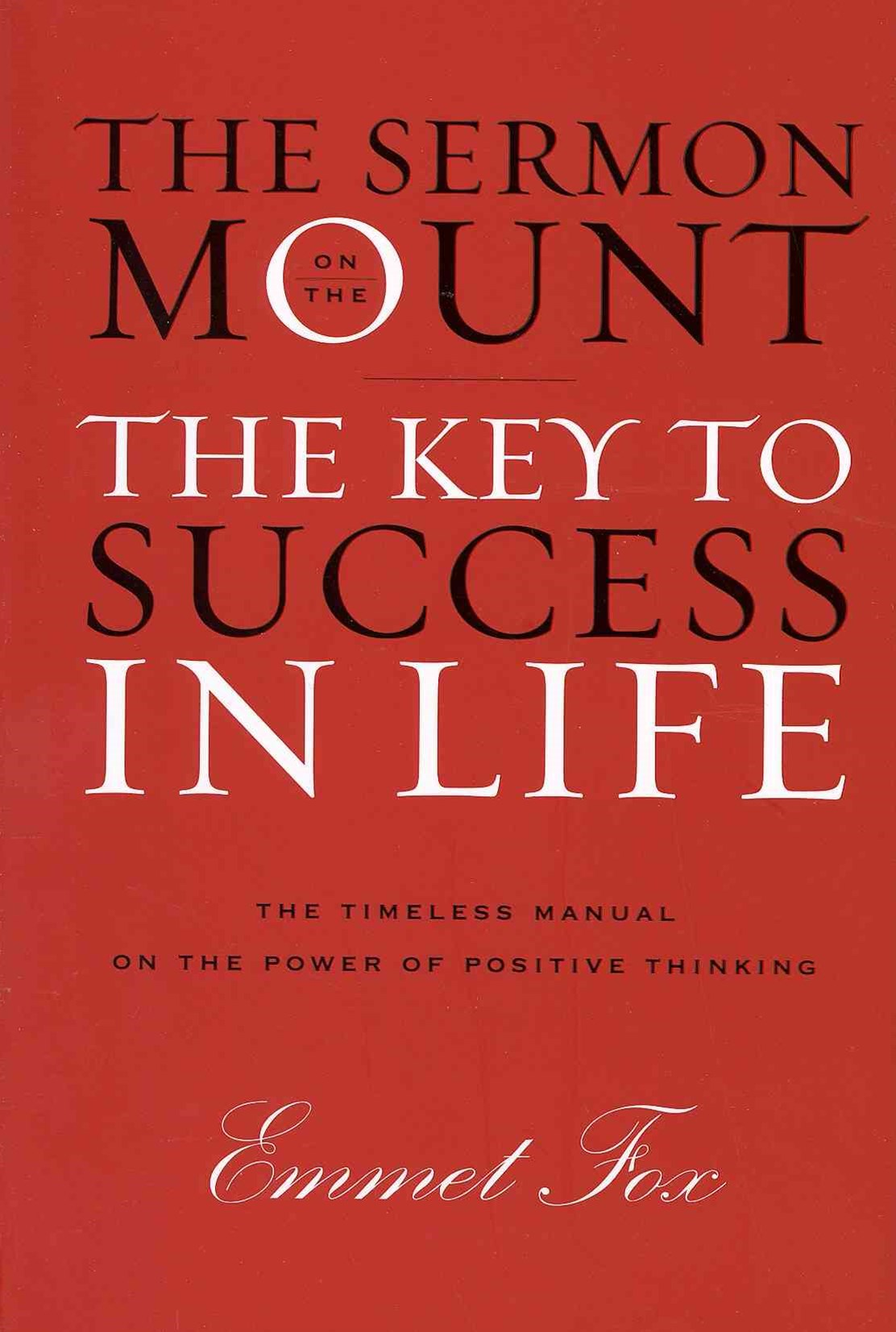 Sermon on the Mount: The Key to Success in Life The Gift Edition