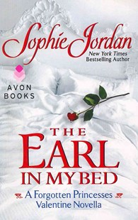 The Earl in My Bed by Sophie Jordan (9780062222473) - PaperBack - Romance Historical Romance