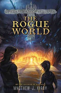 The Rogue World by Matthew Kirby (9780062224934) - HardCover - Children's Fiction Older Readers (8-10)