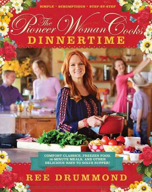 The Pioneer Woman Cooks - Dinnertime