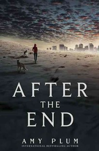 After the End by Amy Plum (9780062225603) - HardCover - Children's Fiction Teenage (11-13)