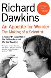 An Appetite for Wonder by Richard Dawkins (9780062225801) - PaperBack - Biographies General Biographies