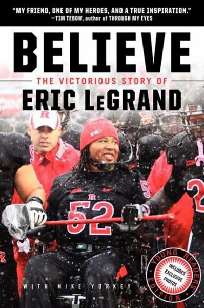 Believe: The Victorious Story of Eric LeGrand