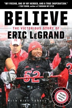 Believe: The Victorious Story of Eric LeGrand Young Readers