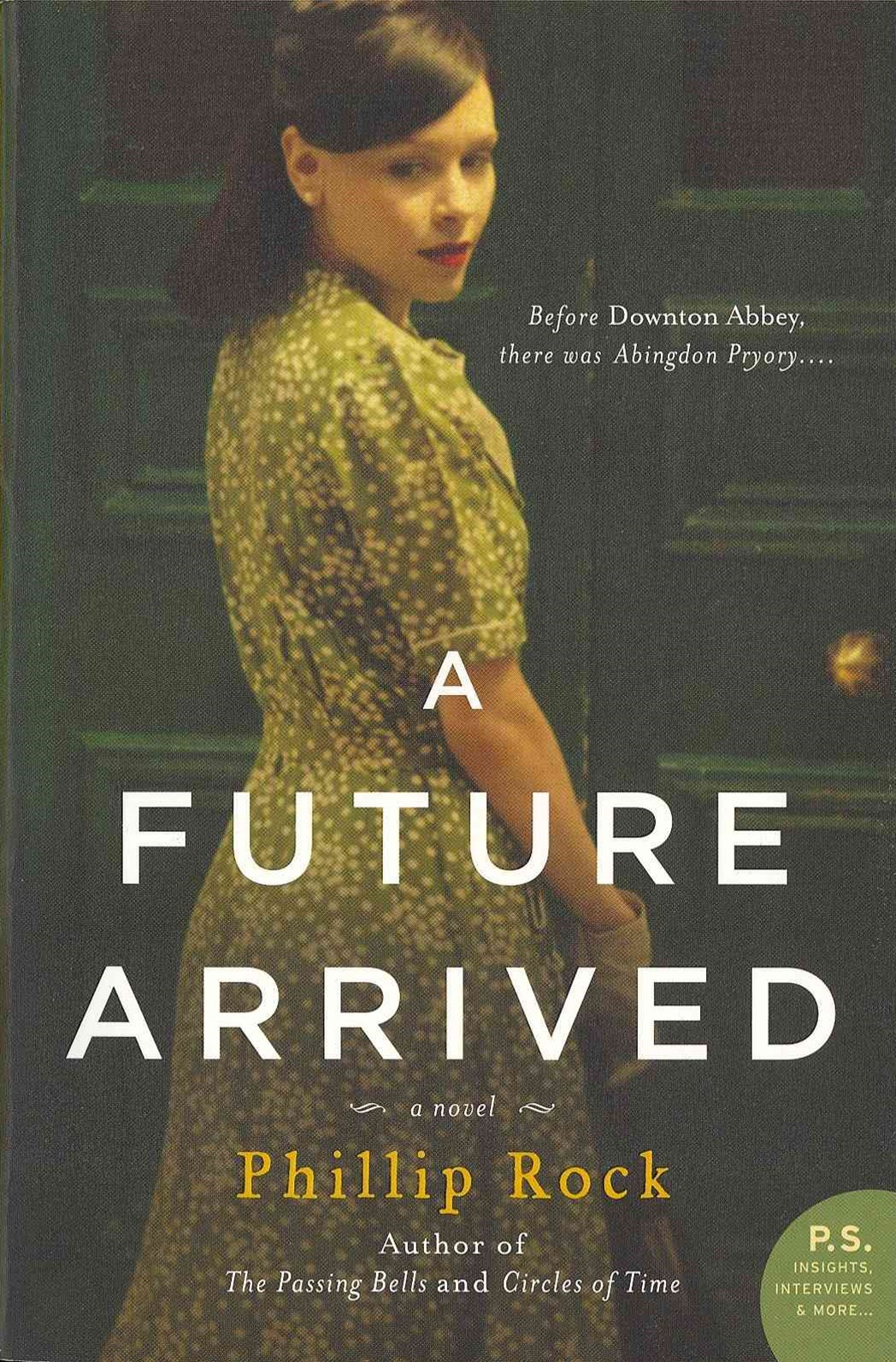 A Future Arrived: A Novel