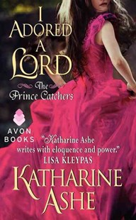 I Adored a Lord by Katharine Ashe (9780062229830) - PaperBack - Romance Historical Romance