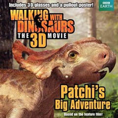 Walking with Dinosaurs: Patchi