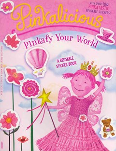 Pinkalicious: Pinkafy Your World (Reusable Sticker Book)