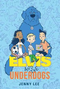 Elvis and the Underdogs by Jenny Lee, Kelly Light (9780062235558) - PaperBack - Children's Fiction Older Readers (8-10)