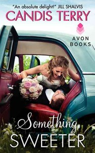 Something Sweeter by Candis Terry (9780062237262) - PaperBack - Romance Modern Romance
