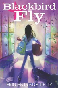 Blackbird Fly by Erin Entrada Kelly, Betsy Peterschmidt (9780062238627) - PaperBack - Non-Fiction Family Matters