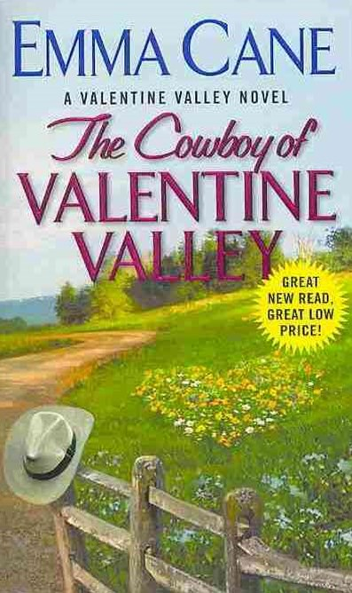 The Cowboy Of Valentine Valley: A Valentine Valley Novel
