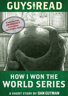 (ebook) Guys Read: How I Won the World Series