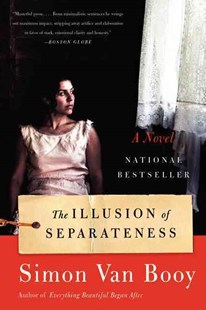 The Illusion of Separateness by Simon Van Booy (9780062248459) - PaperBack - Adventure Fiction Modern