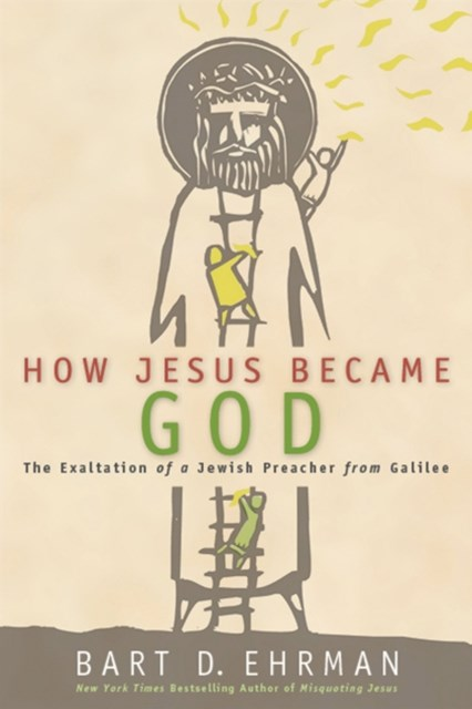 (ebook) How Jesus Became God