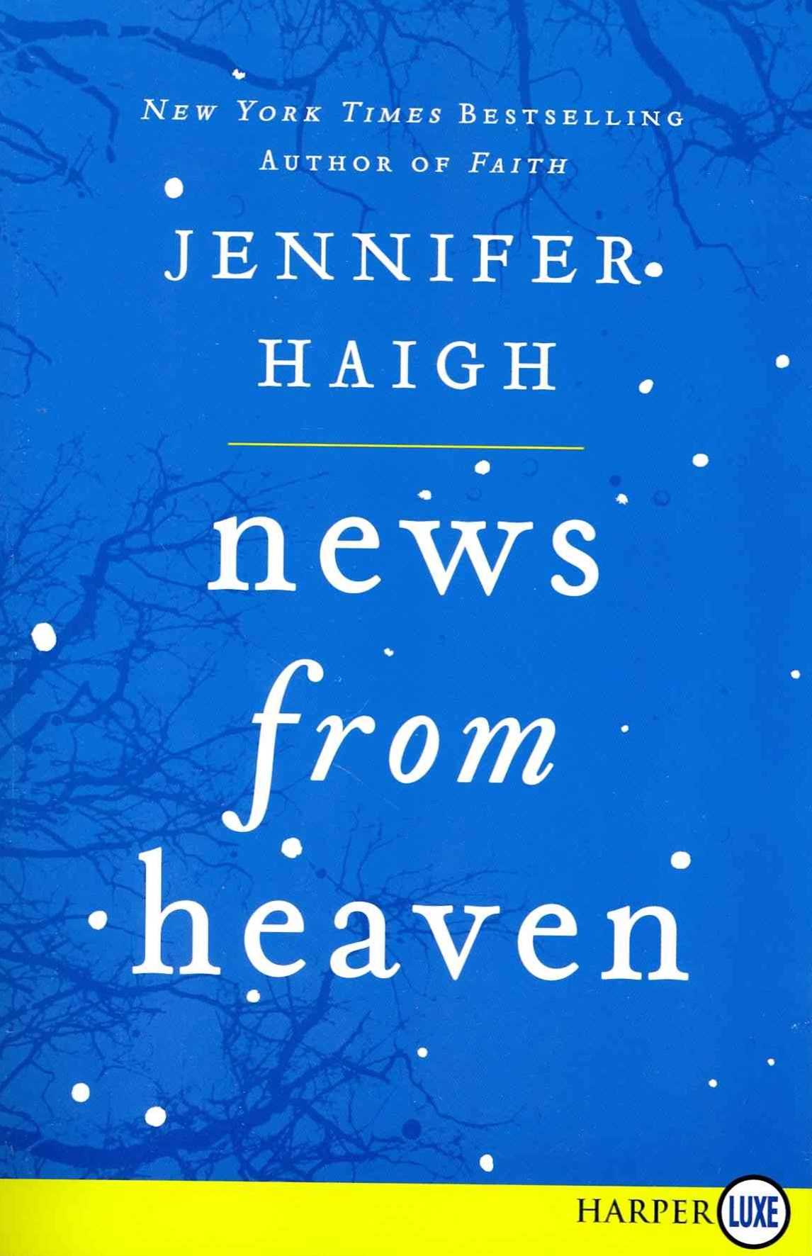 News From Heaven Large Print: The Bakerton Stories