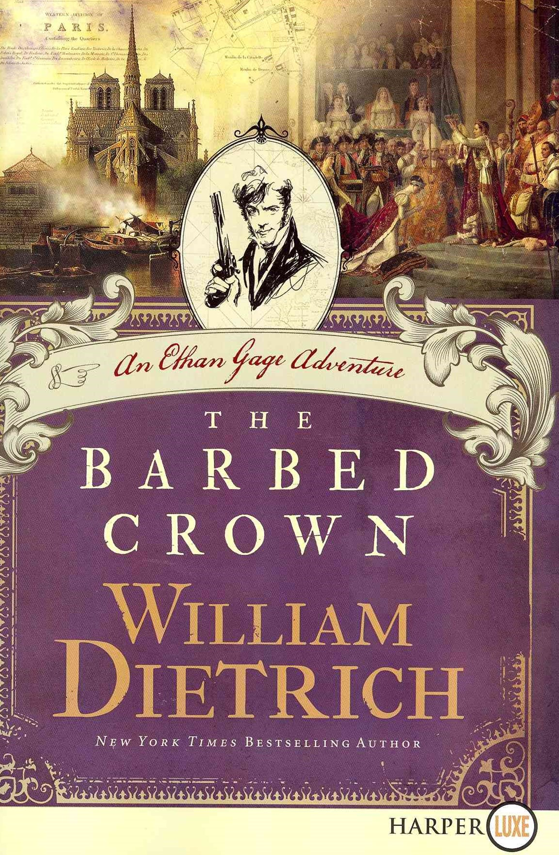 The Barbed Crown: An Ethan Gage Adventure (Large Print)