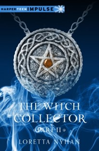 (ebook) The Witch Collector Part II - Children's Fiction