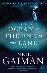 The Ocean at the End of the Lane by Neil Gaiman (9780062255662) - PaperBack - Fantasy