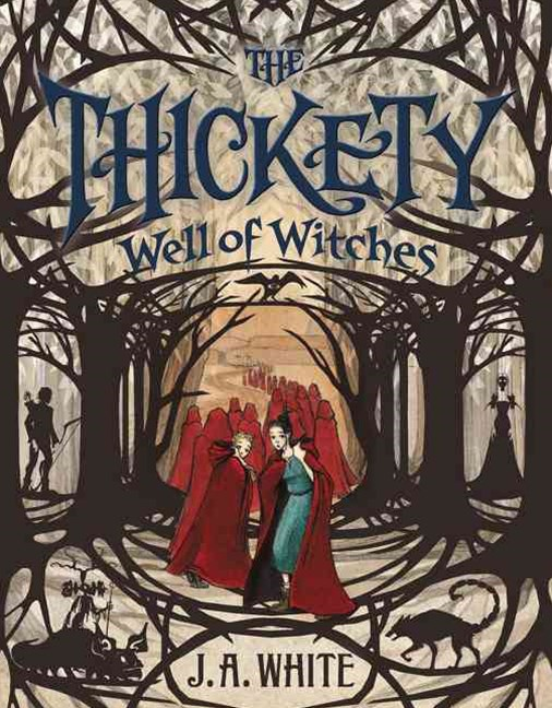 The Thickety (3) - Well Of Witches