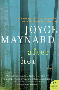 After Her: A Novel by Joyce Maynard (9780062257406) - PaperBack - Crime Mystery & Thriller