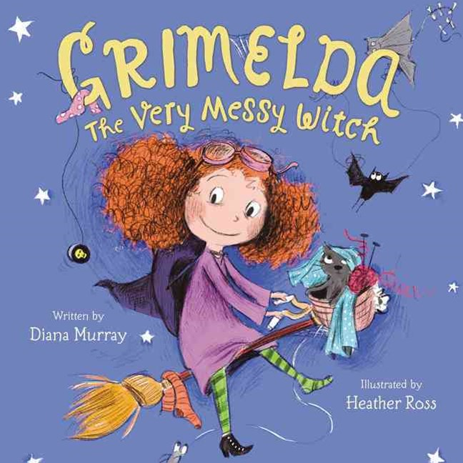 Grimelda: The Very Messy Witch