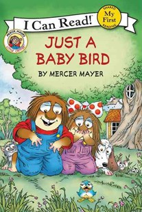 Little Critter: Just a Baby Bird by Mercer Mayer (9780062265357) - HardCover - Non-Fiction Animals