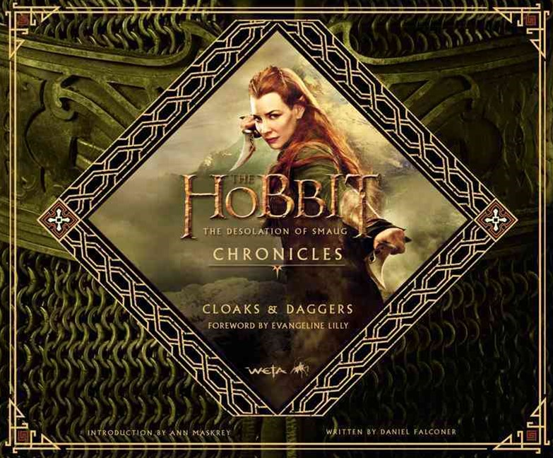 The Hobbit: the Desolation of Smaug Chronicles: Cloaks and Daggers