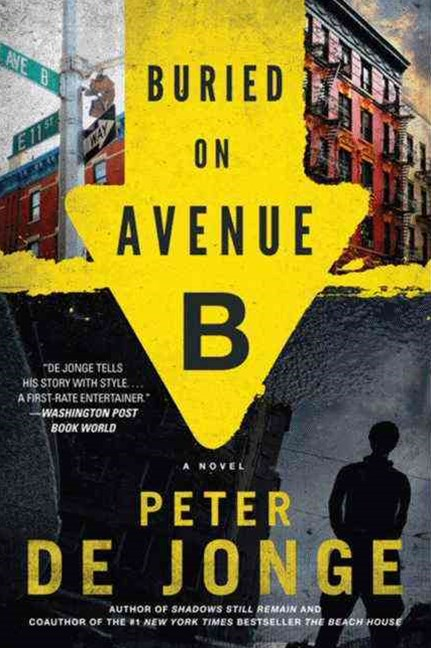 Buried on Avenue B: A Novel