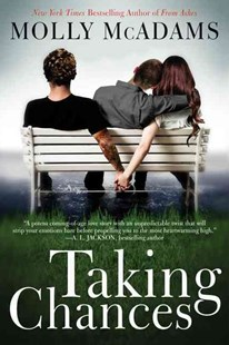 Taking Chances by Molly McAdams (9780062267689) - PaperBack - Modern & Contemporary Fiction General Fiction