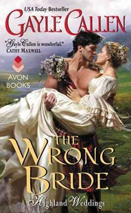The Wrong Bride by Gayle Callen (9780062267986) - PaperBack - Romance Historical Romance