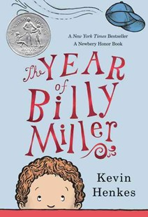 The Year Of Billy Miller by Kevin Henkes (9780062268143) - PaperBack - Non-Fiction Family Matters